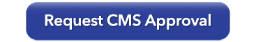 Request CMS Approval button