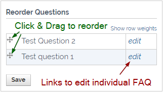 Reorder Questions block.  Click & Drag to reorder with links to edit individual FAQs.